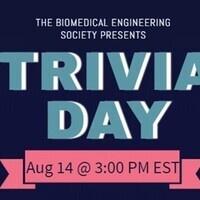 Undergraduates and Minor Biomedical Trivia Day!