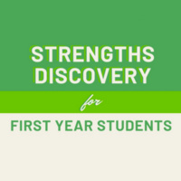 Strengths Discovery for First Year Students