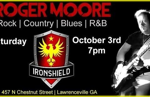 Roger Moore Live at Ironshield Lawrenceville