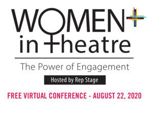 Fifth Annual Women+ in Theatre Conference