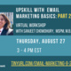 Upskill with Email Marketing: part 2