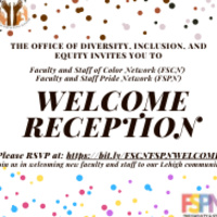 Faculty and Staff of Color Network & Faculty and Staff Pride Network Welcome Reception!