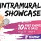 Intramural Showcase