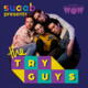 SUAAB Presents The Try Guys - Weeks of Welcome