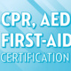 Nov. CPR/AED/First Aid Class - Registration Open
