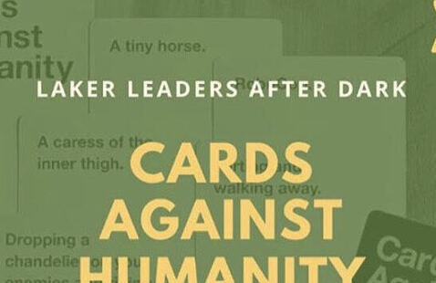 Laker Leaders after Dark presents Cards against Humanity