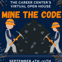 Career Center Virtual Open House: Mine the Code