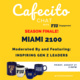 Cafecito Chat: Miami 2100 with Gen Z Leaders