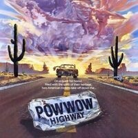 "Justice and Spirituality on Screen: ""Powwow Highway"""