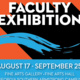 Faculty Exhibition