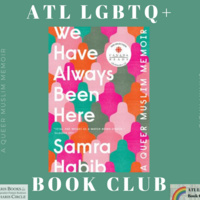 ATL LGBTQ+ Book Club Reads: We Have Always Been Here