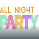 Exhibition | The All Night Party