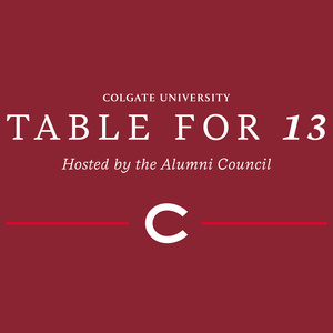 Alumni Council Table for 13: Six Degrees of Colgate