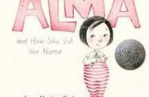 """Alma and How She Got Her Name"" / ""Alma y cómo obtuvo su nombre"" Book Talk"