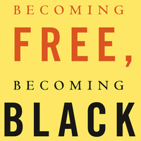 Levan Book Chats: Becoming Free, Becoming Black, by Alejandro de la Fuente and Ariela J. Gross