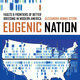 Reckoning with Eugenics in California:  From Forced Sterilization to Higher Education