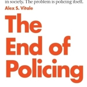 The End of Policing Book Cover