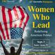 Dornsife Dialogues: Women Who Lead: Redefining American Politics