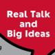 Real Talk and Big Ideas: Philanthropy