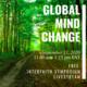 Global Mind Change Livestream Symposium