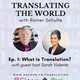 Translating the World with Rainer Schulte