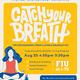 Catch Your Breath - go.fiu.edu/catchyourbreath