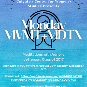 Monday Meditations with Adrielle Jefferson '17