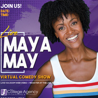Live Comedy Show with Maya May!