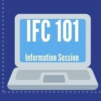 IFC 101: Information Session D (Cancelled)