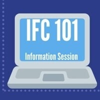 IFC 101: Information Session E (Cancelled)