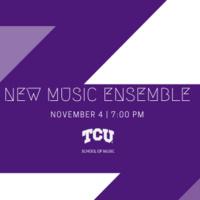 Ensemble Concert Series: TCU New Music Ensemble