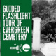 Guided Flashlight Tours