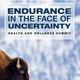 Health & Wellness Summit: Endurance in the Face of Uncertainty