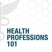 Health Professions 101