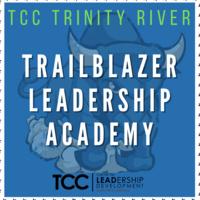 TCC Trinity River Trailblazer Leadership Academy