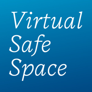 Virtual Safe Space: Beyond Jacob Blake