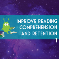 Improve Reading Comprehension and Retention I