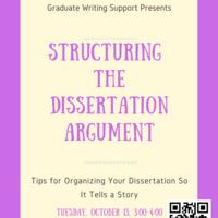 Structuring the Dissertation Argument    Graduate Education & Life