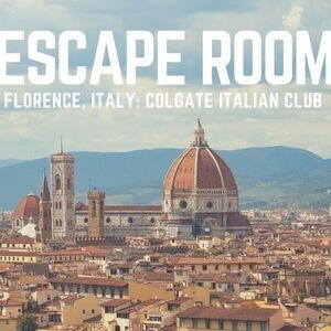 Colgate Italian Club Presents: Escape Room in Florence, Italy