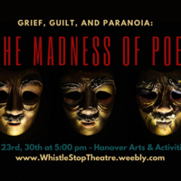 Grief, Guilt, and Paranoia: The Madness of Poe