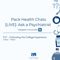 """Pack Health Chats [LIVE]: Ask a Psychiatrist Instagram Live @unrshc September 17th: """"Cultivating the College Experience"""" from 3:00 pm to 4:00 pm"""