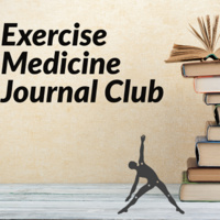 Exercise Medicine Journal Club