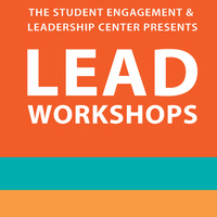 "LEAD Workshop: "" A Conversation About Leadership, Generations and Social Change"""