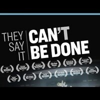 They Say It Can't Be Done, Documentary Screening & Discussion