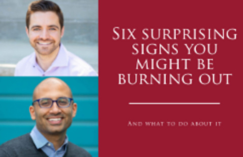 Six Surprising Signs You Might Be Burning Out (And what To Do About It)