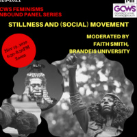 Feminisms Unbound: Stillness and (Social) Movement