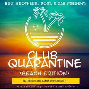 Club Quarantine, Beach Edition