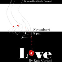 LOVE (Staged Reading)