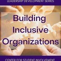 Building Inclusive Organizations