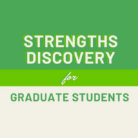 Strengths Discovery for Graduate Students